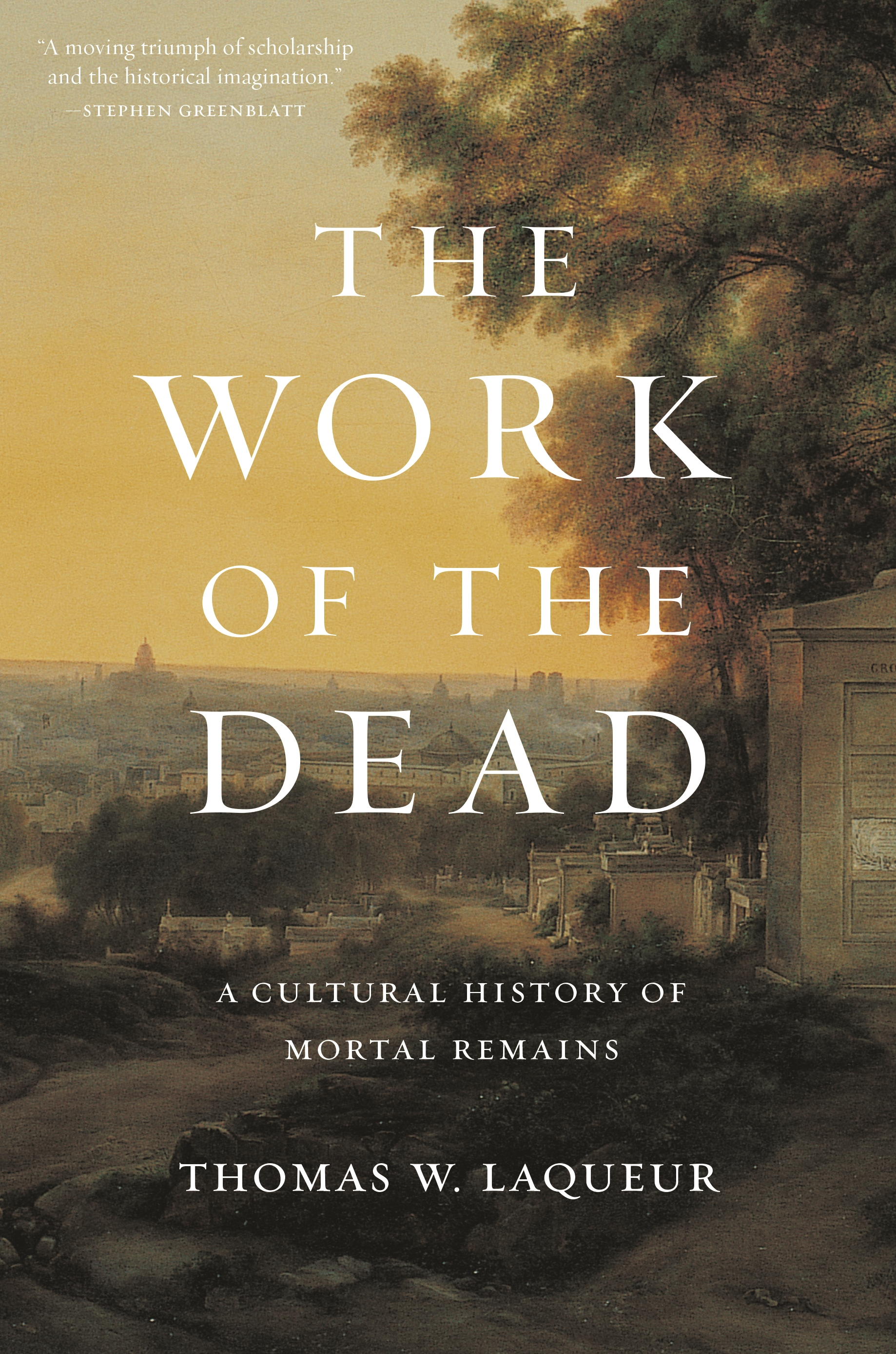 The Work of the Dead | Princeton University Press