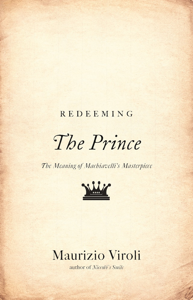 Redeeming <i>The Prince</i>
