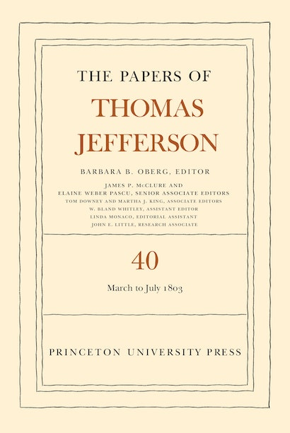 The Papers of Thomas Jefferson, Volume 40