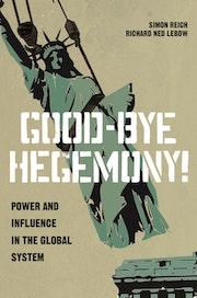 Good-Bye Hegemony!