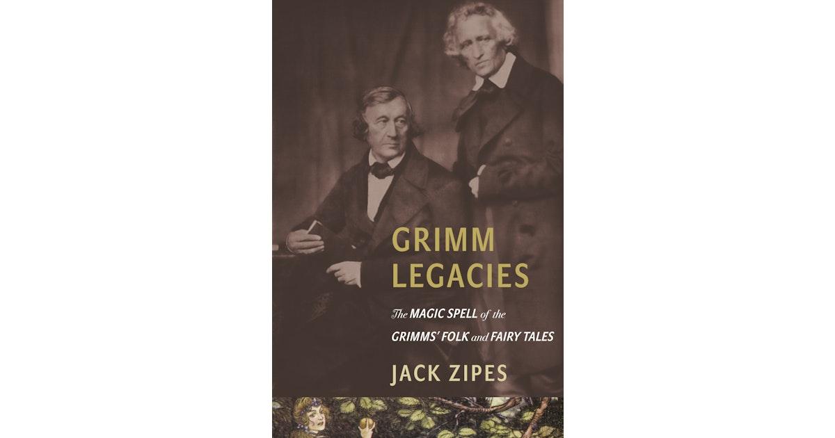 Grimm Legacies | Princeton University Press