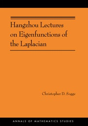 Hangzhou Lectures on Eigenfunctions of the Laplacian (AM-188)