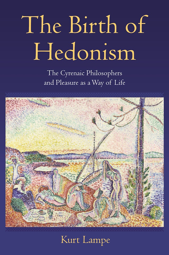 The Birth of Hedonism