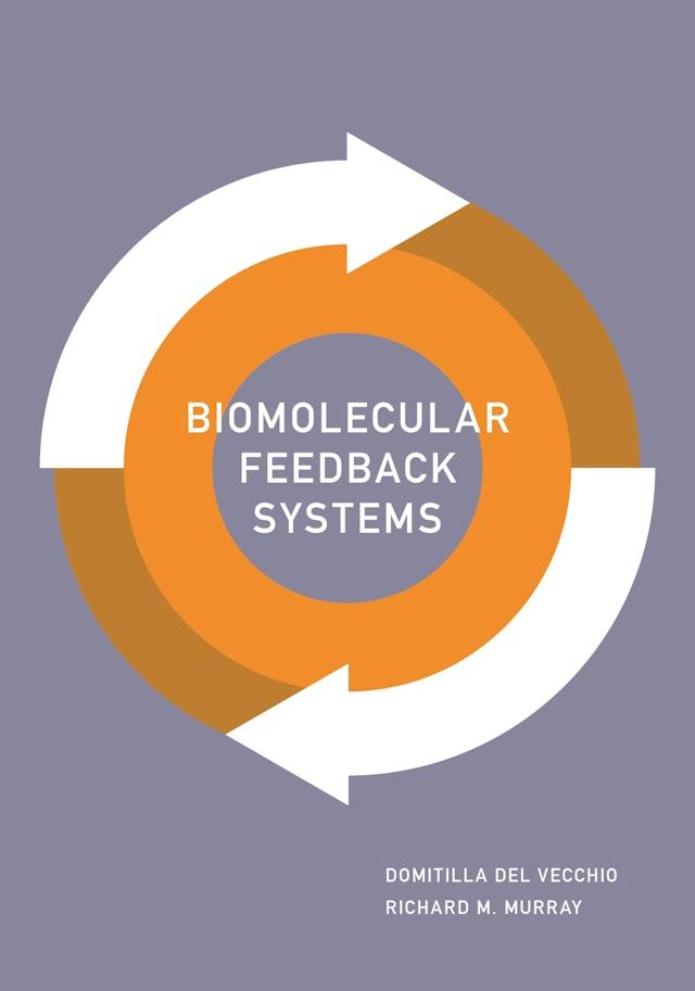 Biomolecular Feedback Systems