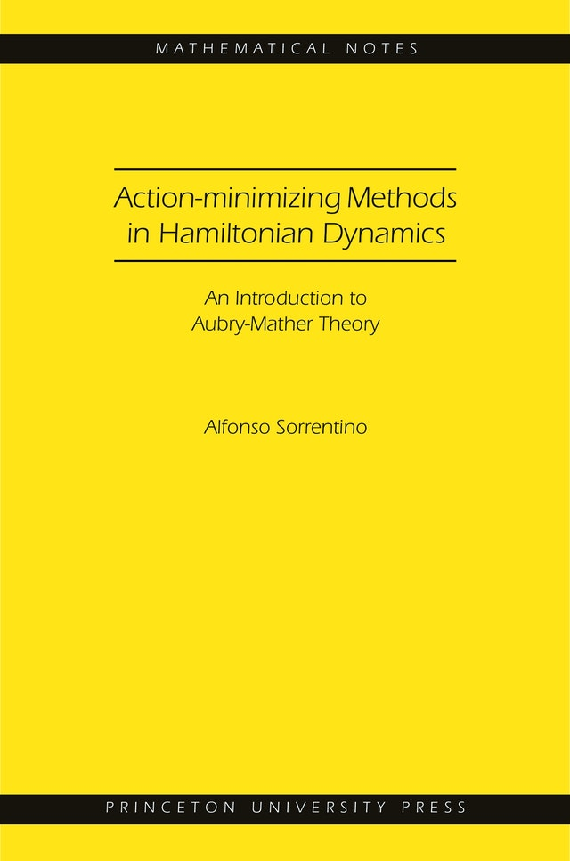 Action-minimizing Methods in Hamiltonian Dynamics (MN-50)