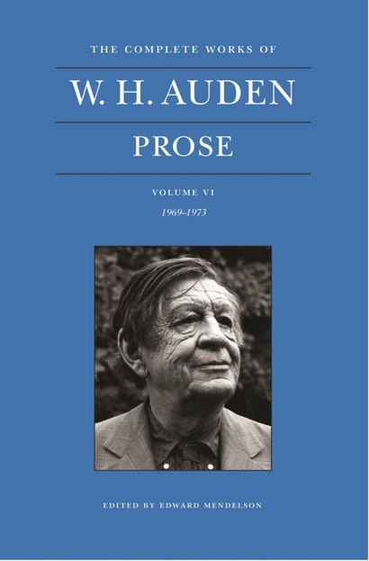 The Complete Works of W. H. Auden, Volume VI