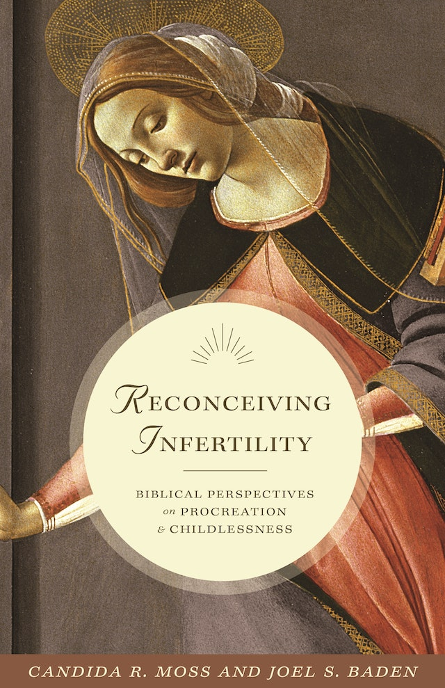 Reconceiving Infertility