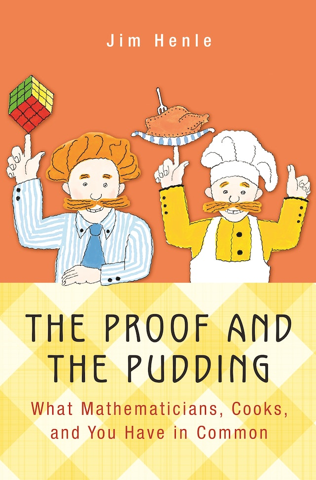 The Proof and the Pudding