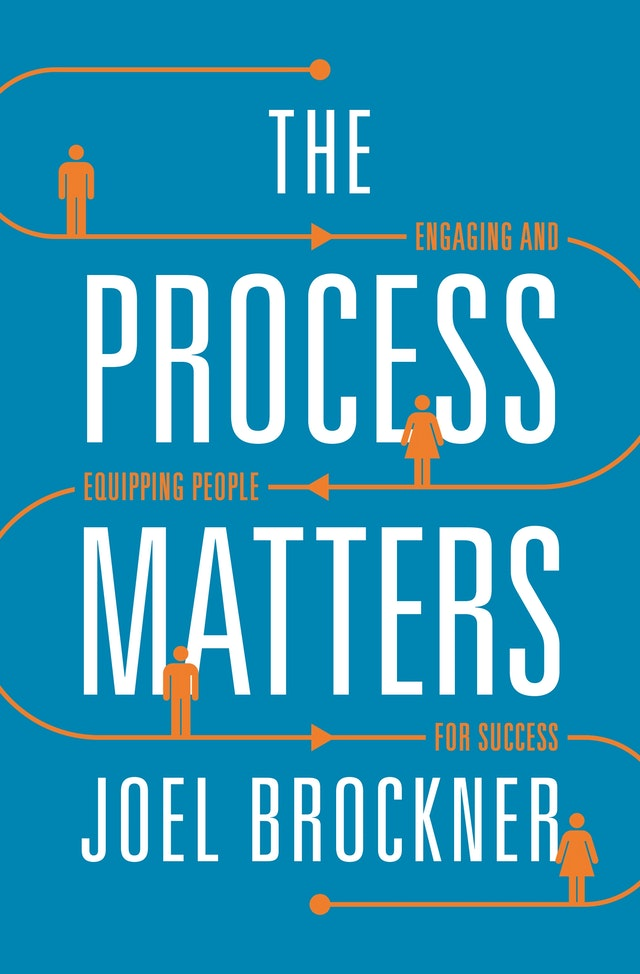 The Process Matters
