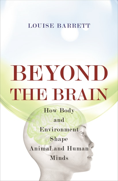 Beyond the Brain