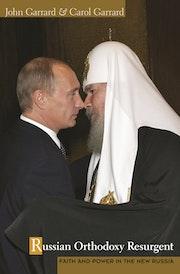 Russian Orthodoxy Resurgent