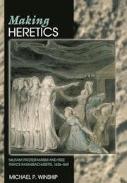 Making Heretics