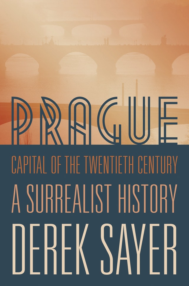Prague, Capital of the Twentieth Century