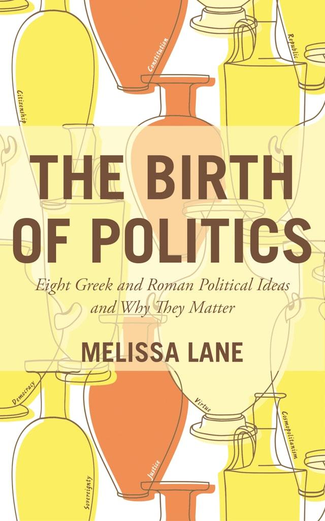 The Birth of Politics