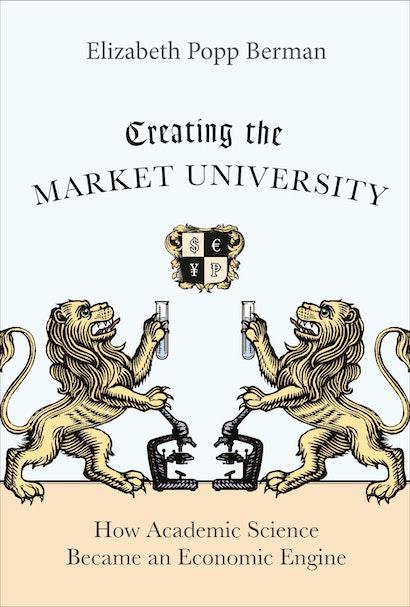 Creating the Market University