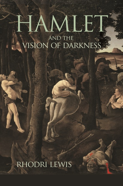 Hamlet and the Vision of Darkness