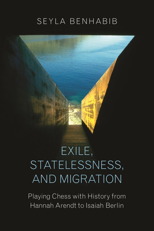 Exile, Statelessness, and Migration