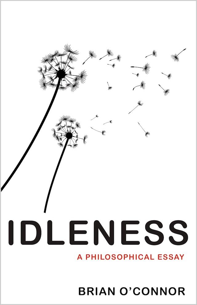 Idleness