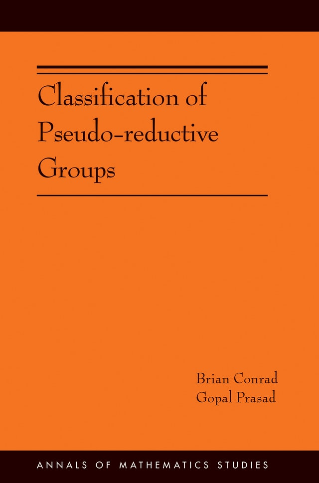 Classification of Pseudo-reductive Groups (AM-191)