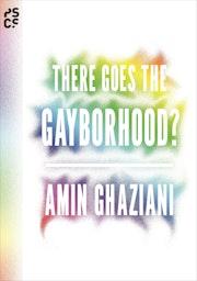 There Goes the Gayborhood?