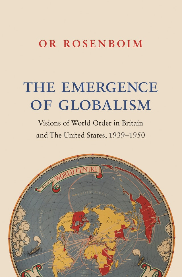The Emergence of Globalism