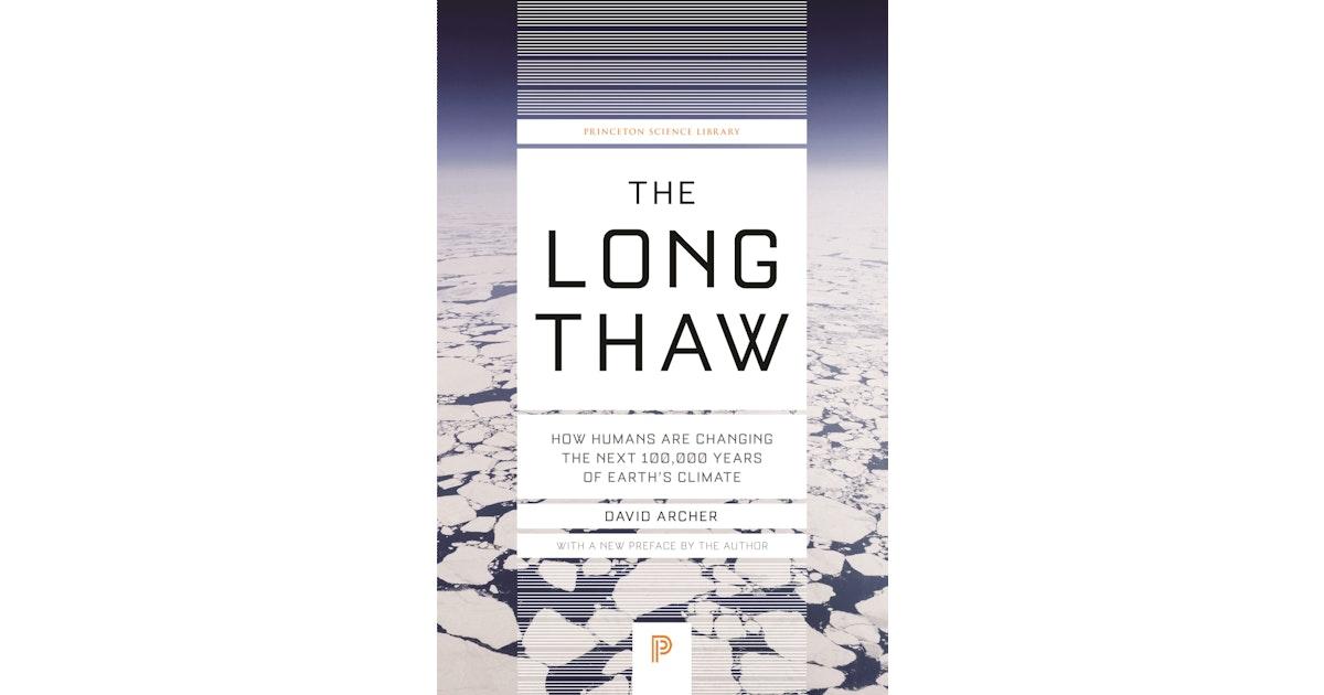 The Long Thaw | Princeton University Press