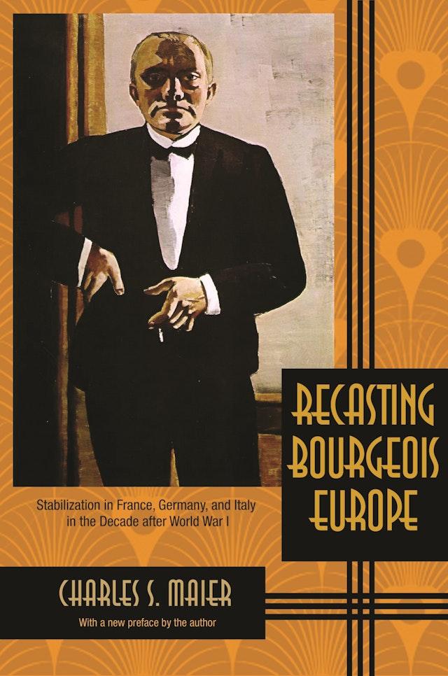 Recasting Bourgeois Europe