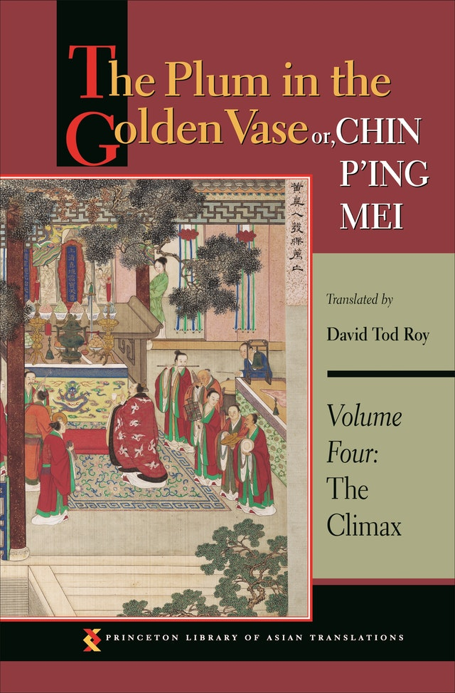 The Plum in the Golden Vase or, Chin P'ing Mei, Volume Four