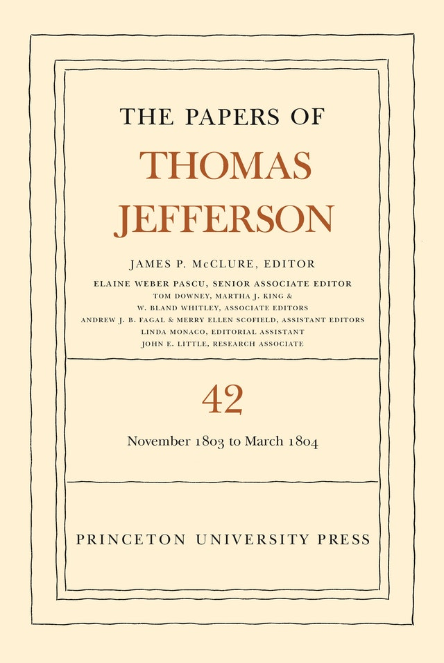 The Papers of Thomas Jefferson, Volume 42