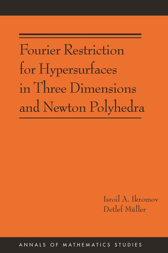 Fourier Restriction for Hypersurfaces in Three Dimensions and Newton Polyhedra (AM-194)