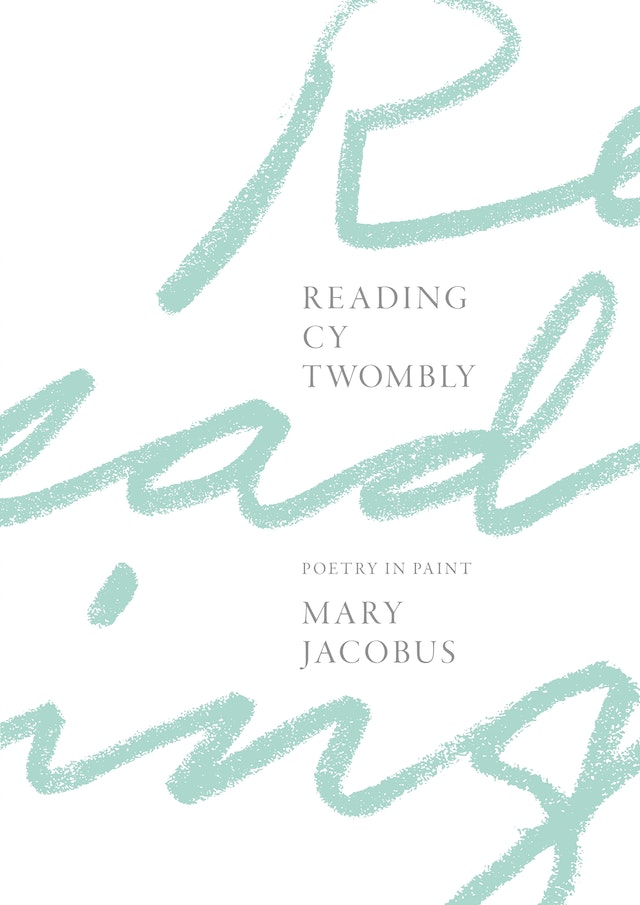 Reading Cy Twombly