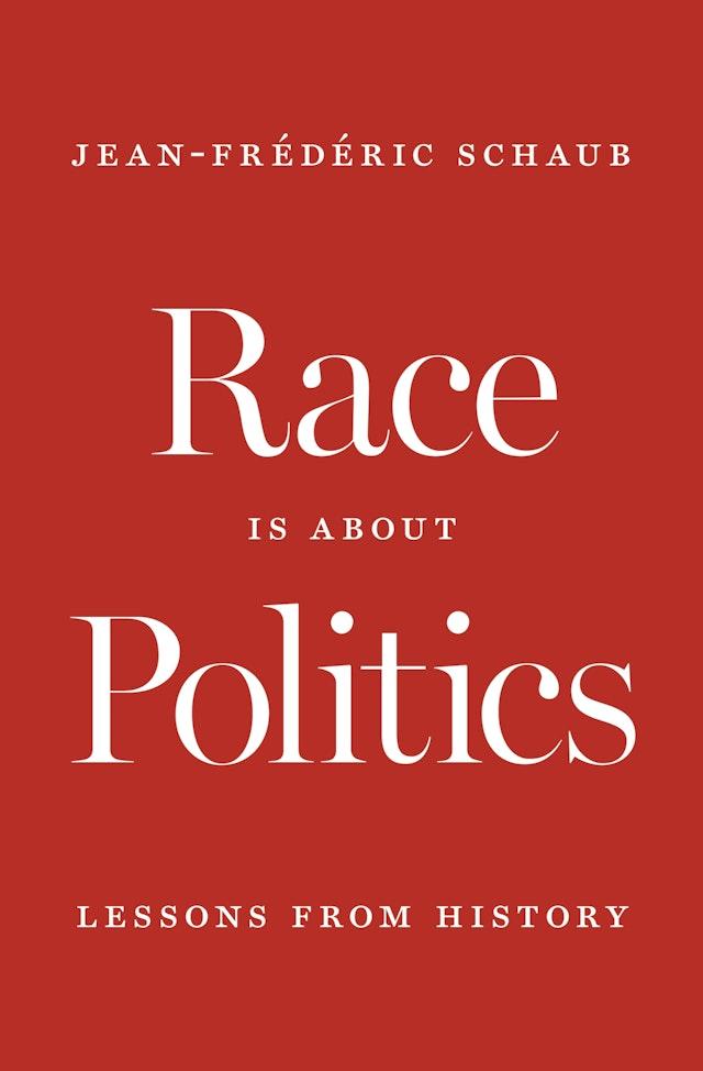 Race Is about Politics
