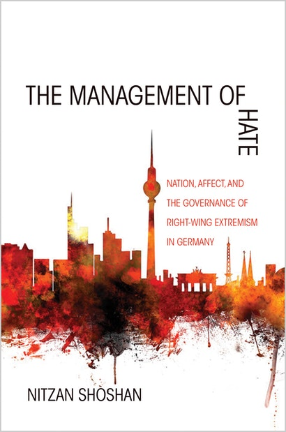 The Management of Hate