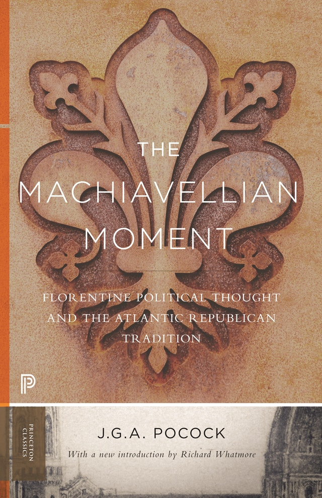 The Machiavellian Moment