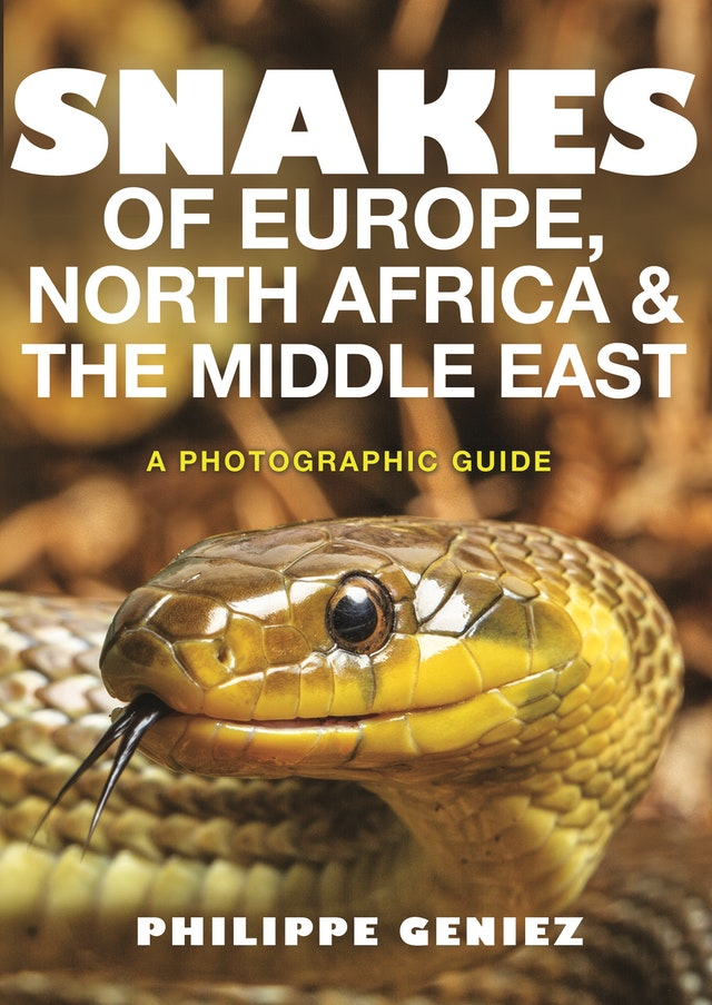 Snakes of Europe, North Africa and the Middle East