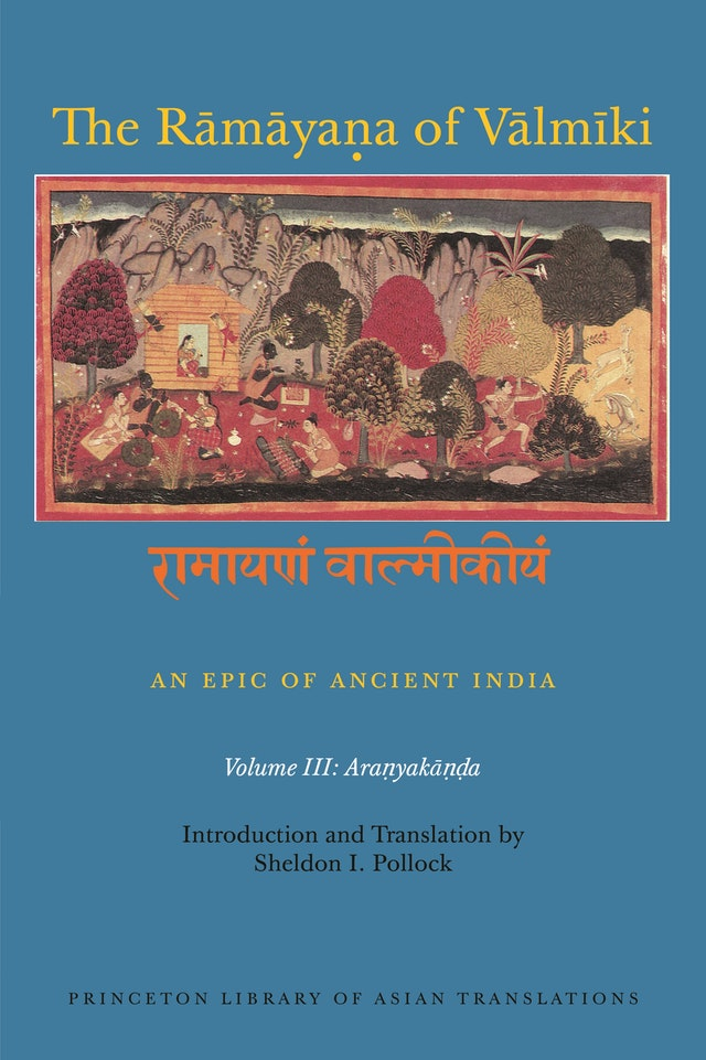The Rāmāyaṇa of Vālmīki: An Epic of Ancient India, Volume III