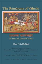 The Rāmāyaṇa of Vālmīki: An Epic of Ancient India, Volume VI