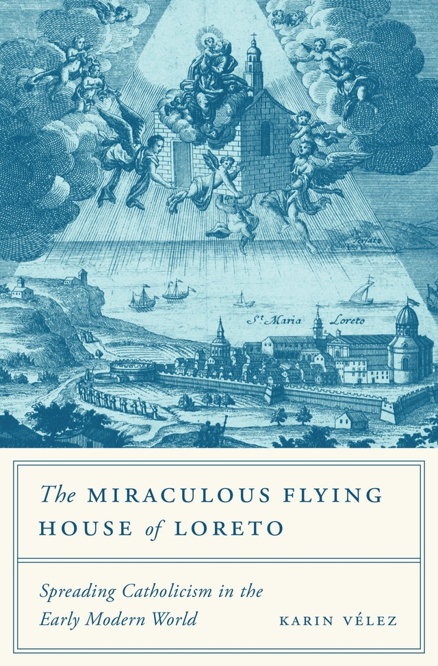 The Miraculous Flying House of Loreto