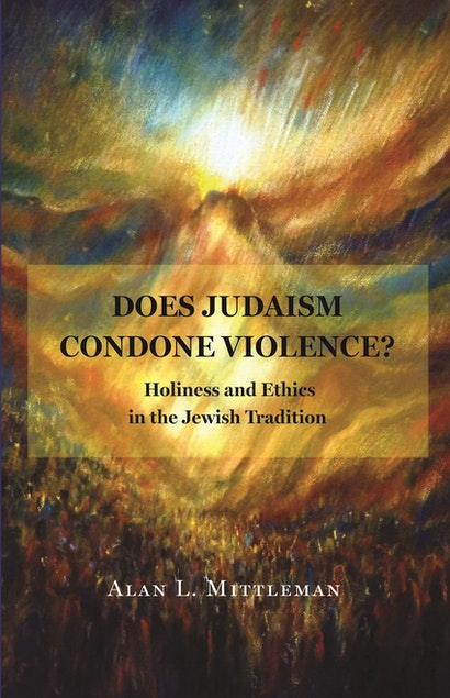 Does Judaism Condone Violence?