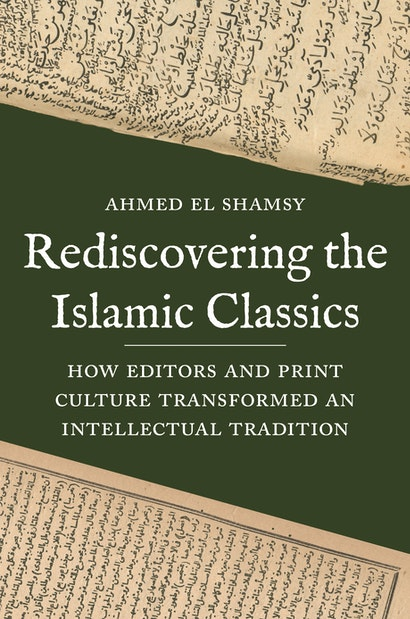 Rediscovering the Islamic Classics