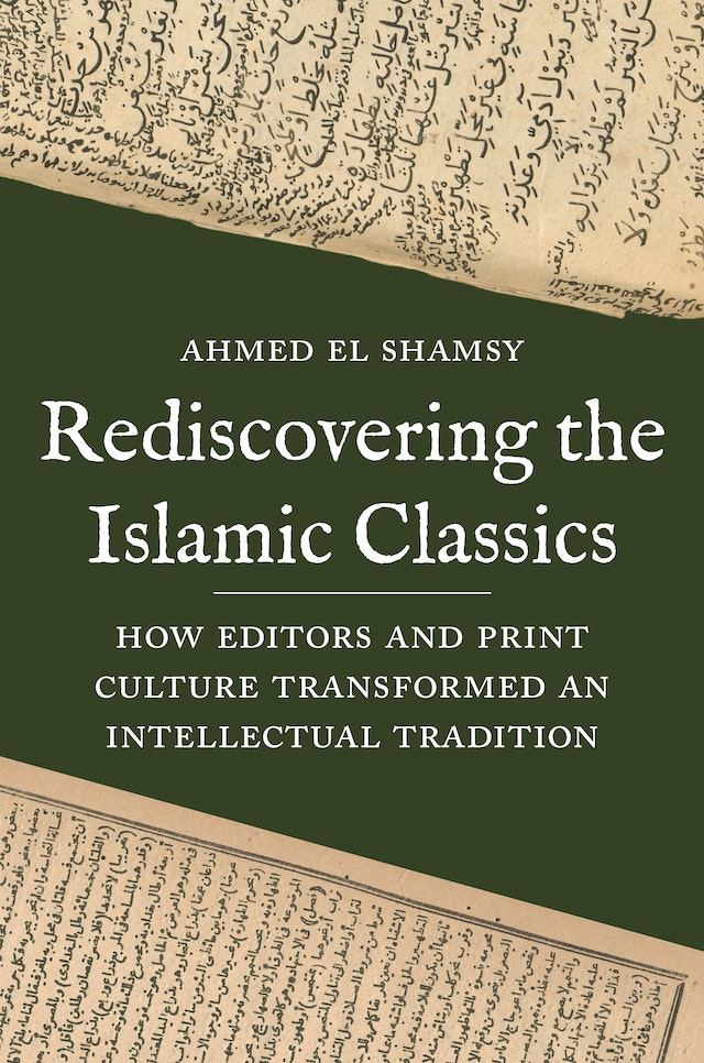 Rediscovering the Islamic Classics