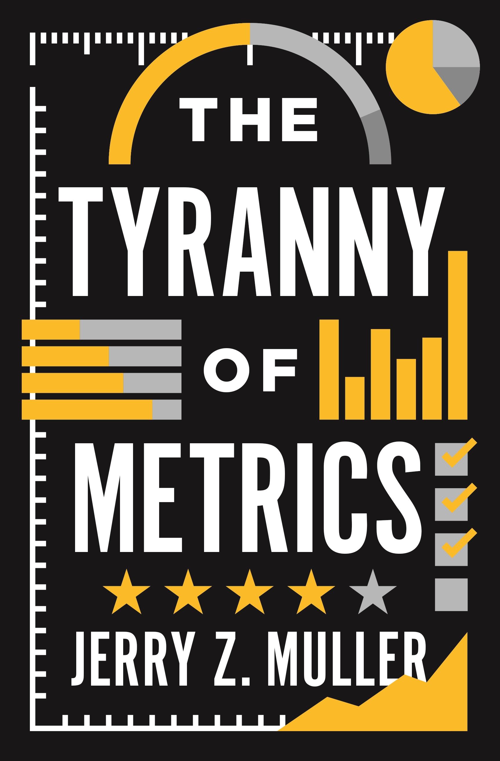 The Tyranny of Metrics | Princeton University Press