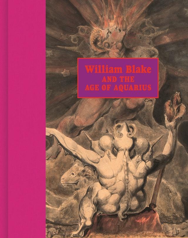 William Blake and the Age of Aquarius