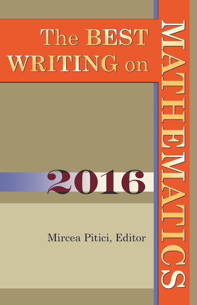 The Best Writing on Mathematics 2016