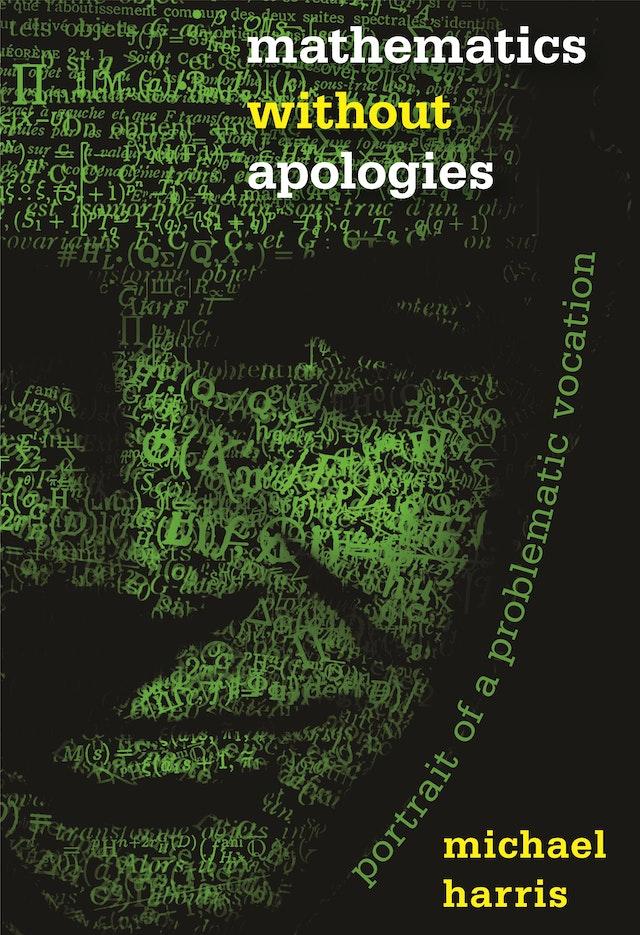 Mathematics without Apologies