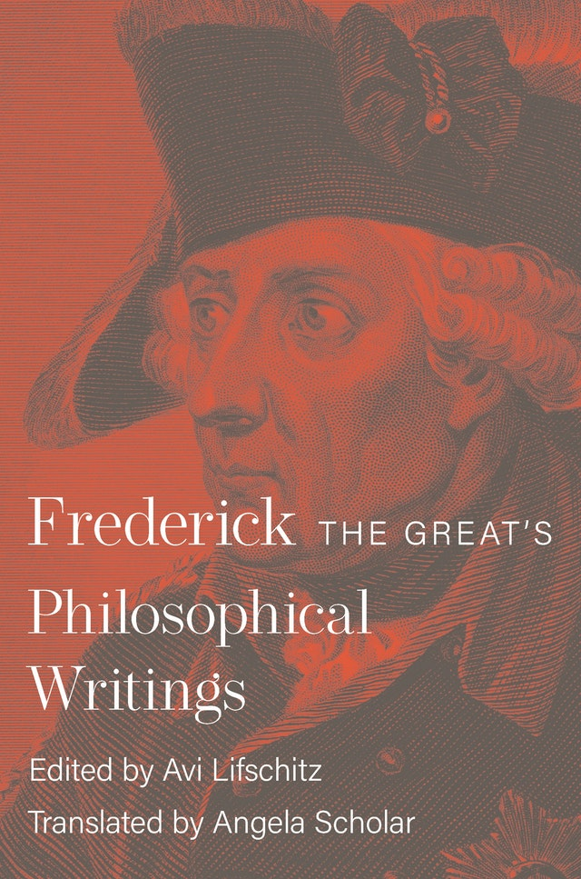Frederick the Great's Philosophical Writings