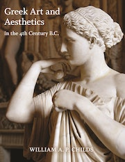 Greek Art and Aesthetics in the Fourth Century B.C.