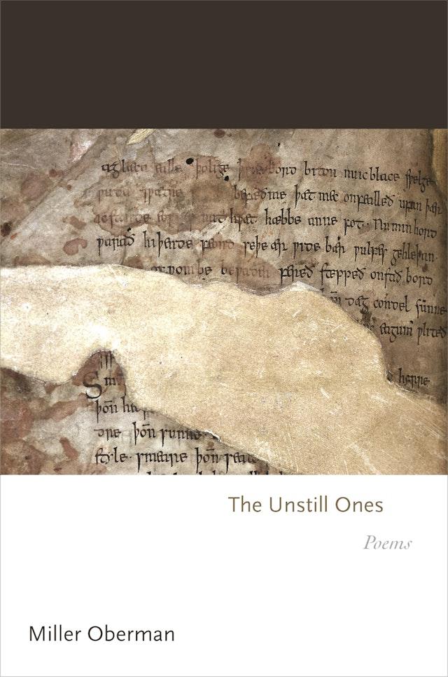 The Unstill Ones