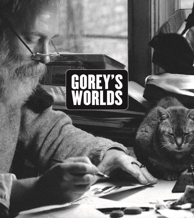 Gorey's Worlds