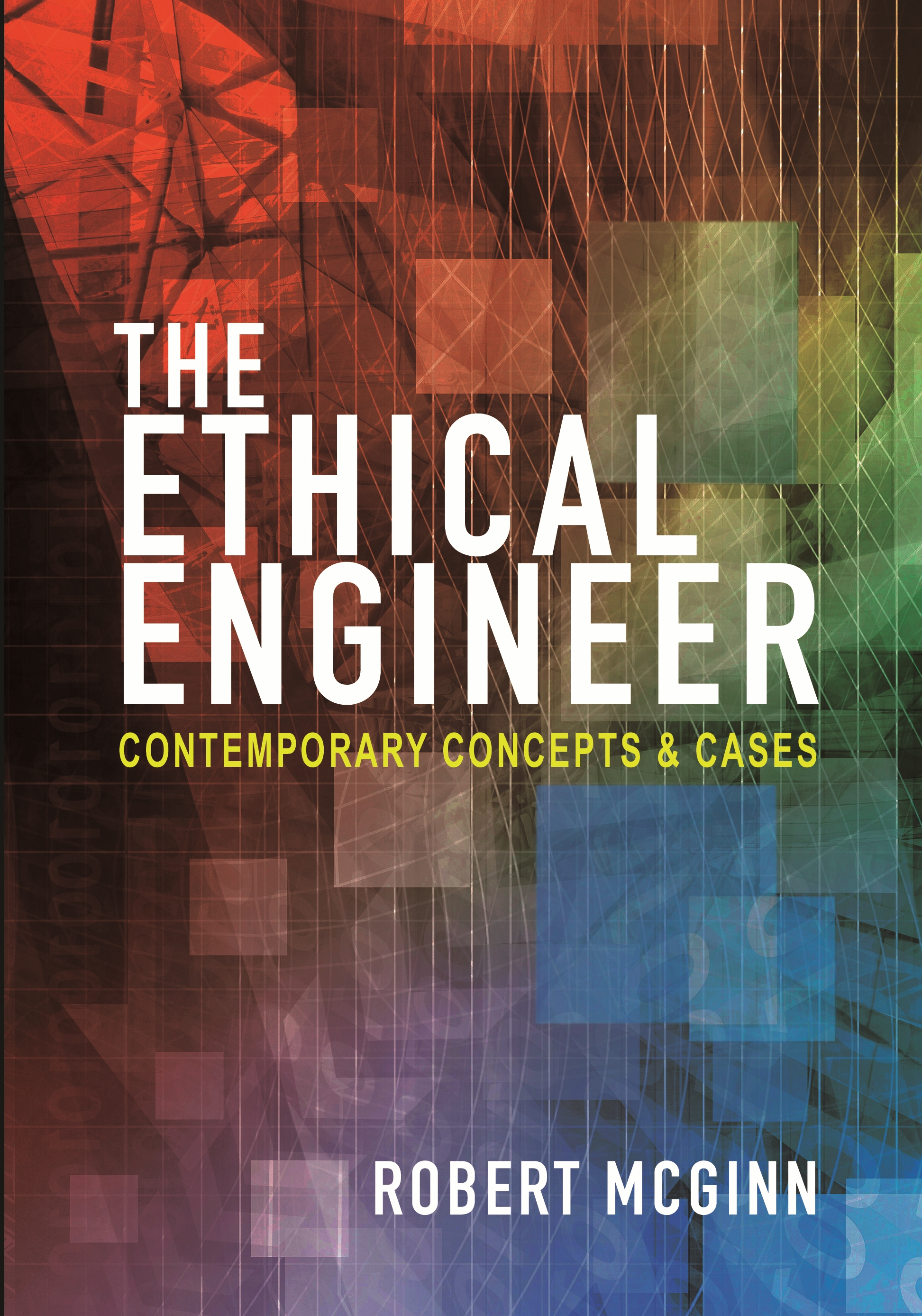 Ethical Issues in Complex Project and Engineering Management